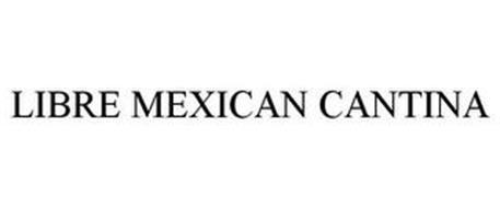 LIBRE MEXICAN CANTINA