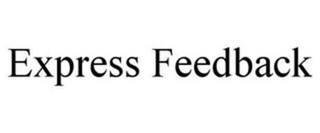 EXPRESS FEEDBACK