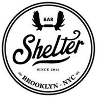 SHELTER SINCE 2013 BROOKLYN-NYC