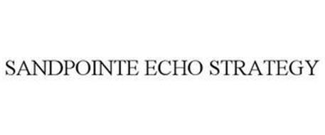 SANDPOINTE ECHO STRATEGY