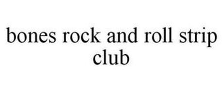 BONES ROCK AND ROLL STRIP CLUB