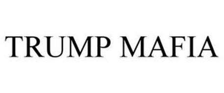 TRUMP MAFIA