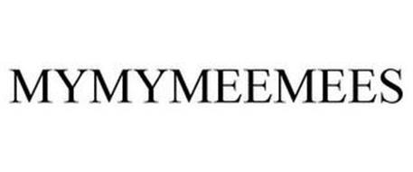 MYMYMEEMEES