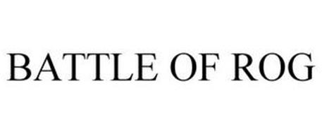 BATTLE OF ROG