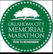 OKLAHOMA CITY MEMORIAL MARATHON RUN TO REMEMBER