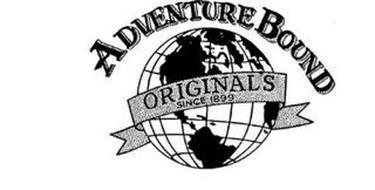 ADVENTURE BOUND ORIGINAL'S SINCE 1899