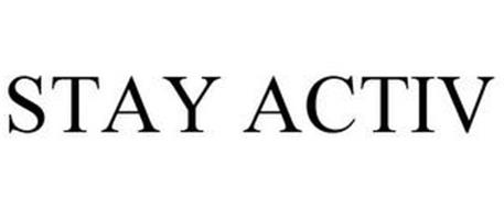 STAY ACTIV
