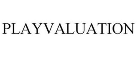 PLAYVALUATION
