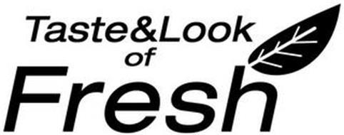 TASTE&LOOK OF FRESH