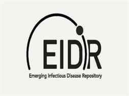 EIDR EMERGING INFECTIOUS DISEASE REPOSITORY
