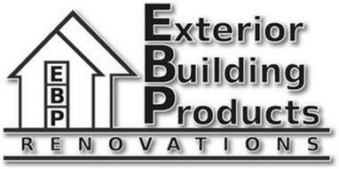 EBP EXTERIOR BUILDING PRODUCTS RENOVATIONS