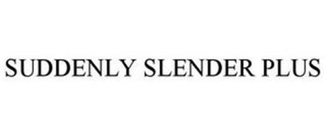 SUDDENLY SLENDER PLUS