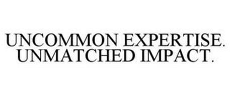 UNCOMMON EXPERTISE. UNMATCHED IMPACT.