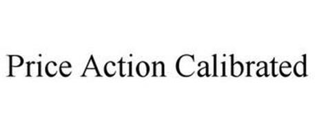 PRICE ACTION CALIBRATED
