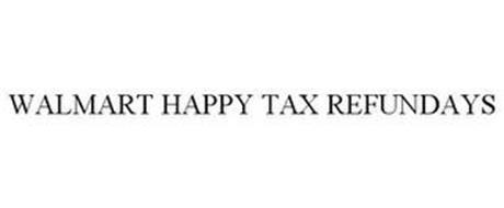WALMART HAPPY TAX REFUNDAYS