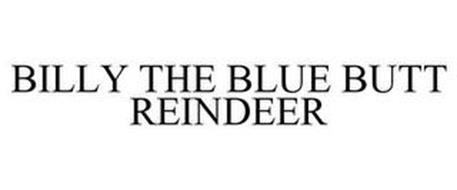 BILLY THE BLUE BUTT REINDEER