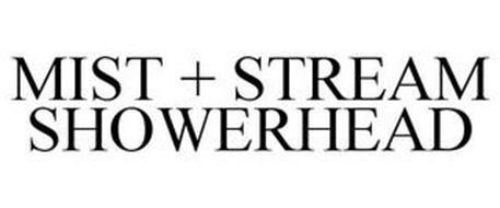 MIST + STREAM SHOWERHEAD