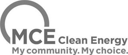 MCE CLEAN ENERGY MY COMMUNITY. MY CHOICE.