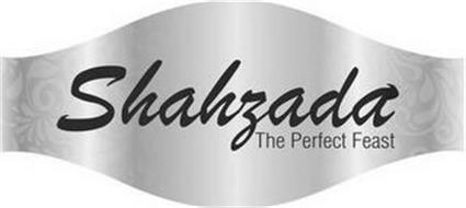 SHAHZADA THE PERFECT FEAST
