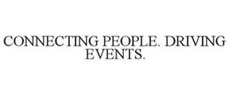 CONNECTING PEOPLE. DRIVING EVENTS.