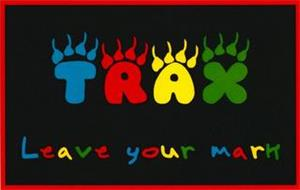 TRAX LEAVE YOUR MARK