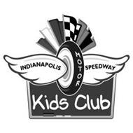 INDIANAPOLIS MOTOR SPEEDWAY KIDS CLUB