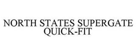 NORTH STATES SUPERGATE QUICK-FIT