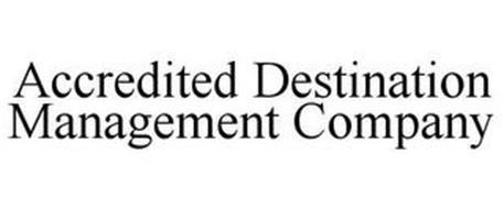 ACCREDITED DESTINATION MANAGEMENT COMPANY