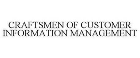 CRAFTSMEN OF CUSTOMER INFORMATION MANAGEMENT