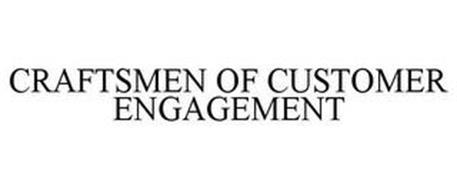 CRAFTSMEN OF CUSTOMER ENGAGEMENT