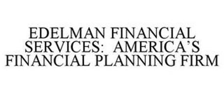 EDELMAN FINANCIAL SERVICES: AMERICA'S FINANCIAL PLANNING FIRM