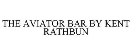 THE AVIATOR BAR BY KENT RATHBUN