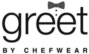 GREET BY CHEFWEAR