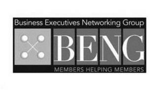 BUSINESS EXECUTIVES NETWORKING GROUP BENG MEMBERS HELPING MEMBERS