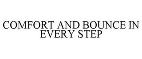 COMFORT AND BOUNCE IN EVERY STEP
