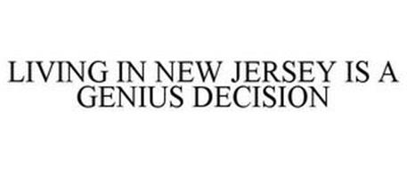 LIVING IN NEW JERSEY IS A GENIUS DECISION