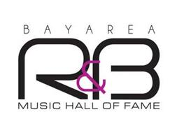 BAY AREA R & B MUSIC HALL OF FAME