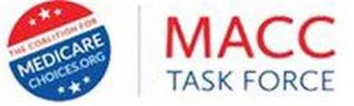THE COALITION FOR MEDICARE CHOICES.ORG MACC TASK FORCE