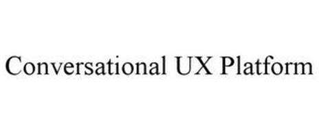 CONVERSATIONAL UX PLATFORM