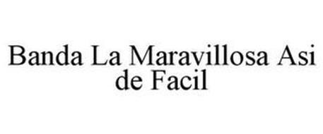BANDA LA MARAVILLOSA ASI DE FACIL