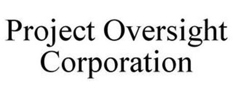 PROJECT OVERSIGHT CORPORATION