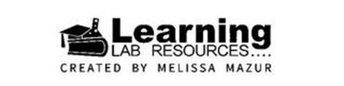 LEARNING LAB RESOURCES .... CREATED BY MELISSA MAZUR
