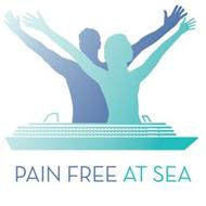 PAIN FREE AT SEA