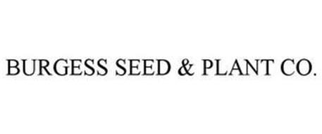 BURGESS SEED & PLANT CO.