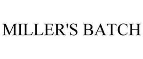 MILLER'S BATCH