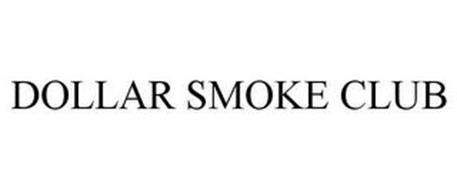 DOLLAR SMOKE CLUB