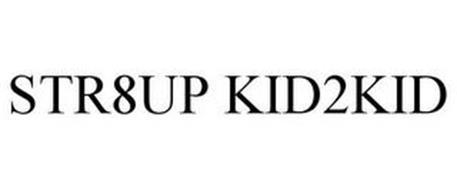 STR8UP KID2KID