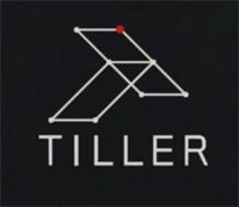 T TILLER