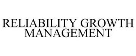 RELIABILITY GROWTH MANAGEMENT