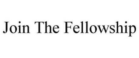 JOIN THE FELLOWSHIP